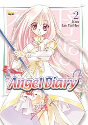 Angel Diary Volume 2 (Angel Diary) by YunHee Lee, Kara
