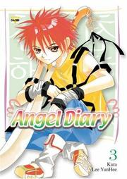 Cover of: Angel Diary Volume 3 (Angel Diary) | YunHee Lee