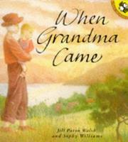 Cover of: When Grandma Came