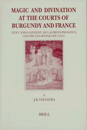 Cover of: Magic and divination at the courts of Burgundy and France