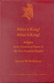 Cover of: Assur Is King! Assur Is King! | Steven W. Holloway