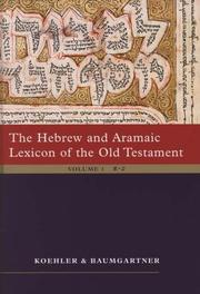 Cover of: The Hebrew and Aramaic lexicon of the Old Testament