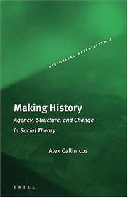 Making history by Alex Callinicos