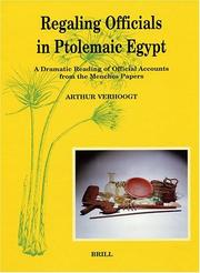 Cover of: Regaling officials in Ptolemaic Egypt | A. M. F. W. Verhoogt