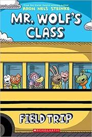 Mr. Wolf's Class,  Field Trip