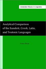 Cover of: Analytical Comparison of the Sanskrit Greek Latin and Teutonic Languages (Amsterdam Classics in Linguistics, 3)