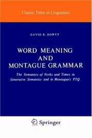 Cover of: Word meaning and Montague grammar | David R. Dowty