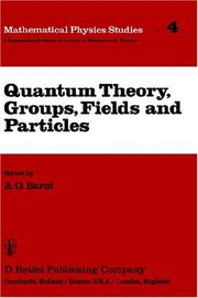 Cover of: Quantum theory, groups, fields, and particles |