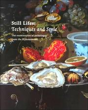 Cover of: Still Lifes: Techniques and Style  | Rijksmuseum (Netherlands)