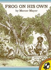 Cover of: Frog On His Own | Mercer Mayer