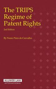 Cover of: The TRIPS Regime of Patent Rights | Nuno Pires De Carvalho