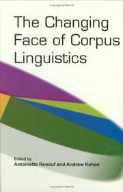 Cover of: The changing face of corpus linguistics |