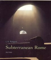 Cover of: Subterranean Rome: in search of the roots of Christianity in the catacombs of the eternal city