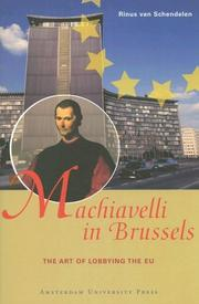 Machiavelli in Brussels by Rinus van Schendelen