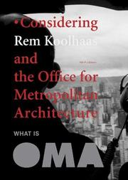 Cover of: What Is Oma: Considering Rem Koolhaas And The Office For Metropolitan Architecture