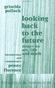 Cover of: Looking Back to the Future | Griseld Pollock