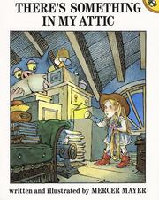 Cover of: There's Something in My Attic