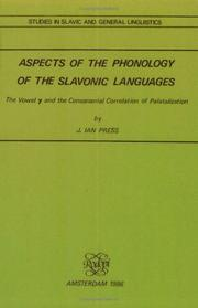 Cover of: Aspects of the phonology of the Slavonic languages | Ian Press
