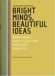 Cover of: Bright minds, beautiful ideas |