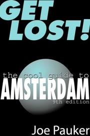 Cover of: Get Lost! the Cool Guide to Amsterdam | Joe Pauker