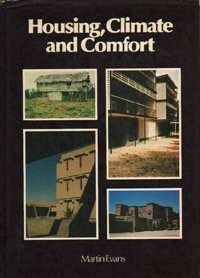 Housing, climate, and comfort by Martin Evans
