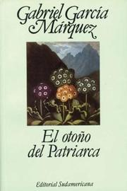Cover of: El Otono Del Patriarca / the Autumn of the Patriarch