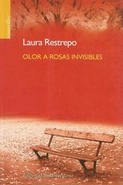 Cover of: Olor a rosas invisibles: [The scent of invisible roses]