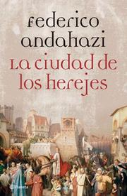 Cover of: La cuidad de los herejes/The city of herejes