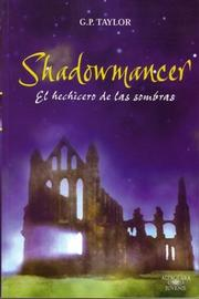 Cover of: Shadowmancer | G. P. Taylor, Ismael Attrache