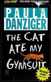 Cover of: The Cat Ate My Gymsuit / There's a Bat Bunk Five | Paula Danziger