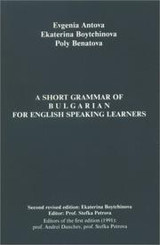 Cover of: Short Grammar of Bulgarian for English Speaking Learners | Evgenia Antova
