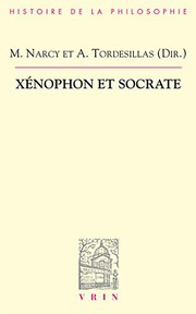 Cover of: Xenophon Et Socrate | Michel Narcy, Alonso Tordesillas