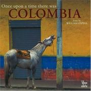 Cover of: Once Upon a Time There Was Colombia