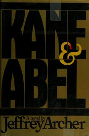 Kane & Abel by Jeffrey Archer