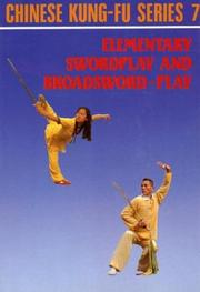 Cover of: Elementary swordplay and broadsword-play | Victor Wu