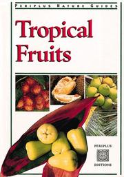 Cover of: Tropical Fruits (Periplus Nature)