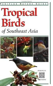 Cover of: Tropical Birds of Southeast Asia (Periplus Nature Guides)