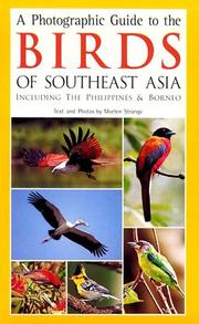 Cover of: A photographic guide to the birds of Southeast Asia including the Philippines & Borneo