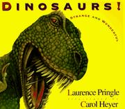 Cover of: Dinosaurs! | Laurence P. Pringle
