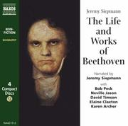 Cover of: The Life and Works of Beethoven (Classic Literature with Classical Music)