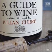 Cover of: A Guide to Wine