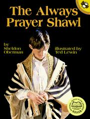 Cover of: The always prayer shawl | Sheldon Oberman