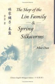 Cover of: The Shop of the Lin Family & Spring Silkworms (Bilingual Series in Modern Chinese Literature)