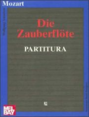 Cover of: Die Zauberflote: [with an Englishtranslation, and the music of the principal airs].