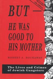 Cover of: But He Was Good to His Mother