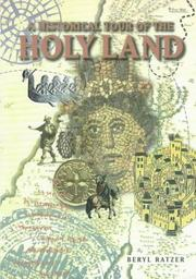 Cover of: A Historical Tour of the Holyland | Beryl Ratzer