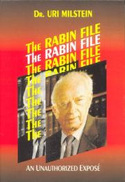 The Rabin File by Uri Milstein, Aryeh Amit