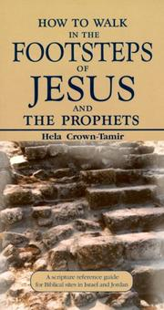 Cover of: How to walk in the footsteps of Jesus and the prophets