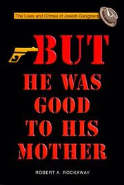 But He Was Good to His Mother