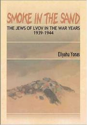 Cover of: Smoke In The Sand | Eliyahu Yones